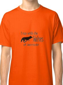 Running with the Wolves Classic T-Shirt