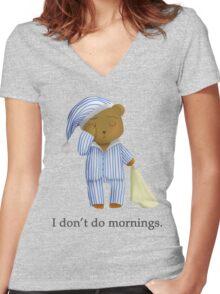I Don't Do Mornings.  Women's Fitted V-Neck T-Shirt