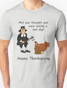 Happy Thanksgiving Pilgrim T-Shirt