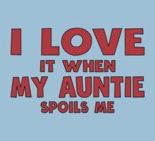 I Love It When My Auntie Spoils Me Kids Tee