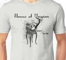 House of Ungion - Once and Couture King Unisex T-Shirt