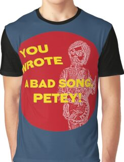 You Wrote a Bad Song Graphic T-Shirt