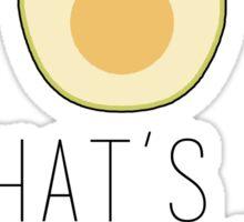 A Big Hass Avocado Sticker