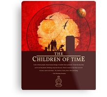 The Children of Time - 2015 Quote Metal Print