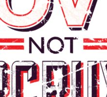 Make Love Not Horcruxes Sticker