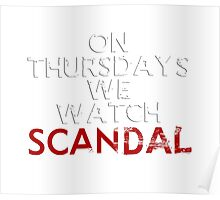 On Thursdays We Watch #Scandal Poster