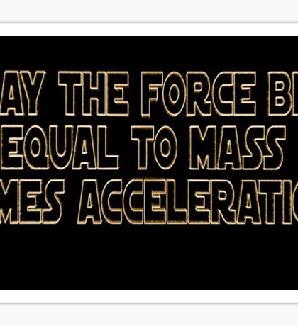 May The Force Be Sticker