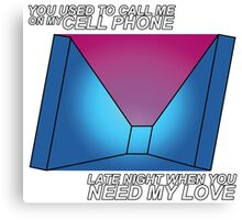 Call Me On My Cell Phone Canvas Print