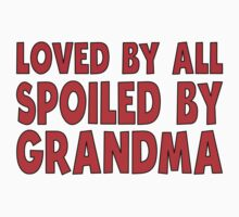 Spoiled By Grandma One Piece - Short Sleeve