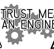 Trust Me I'm an Engineer by Jacob Thomas