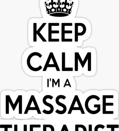 Keep Calm I Am A Massage Therapist Sticker