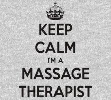 Keep Calm I Am A Massage Therapist Kids Tee