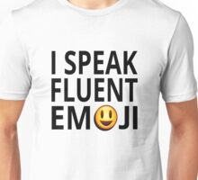 I Speak Fluent Emoji Unisex T-Shirt