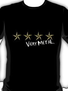 Very Metal(2) T-Shirt