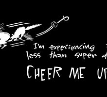 Cheer me up! by Maree Clarkson