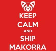 Keep Calm and Ship Makorra!
