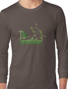 The Greenfather: Environmental Parody Long Sleeve T-Shirt