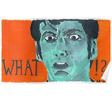What?! - The Tenth Doctor Poster