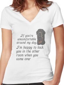 If You Are Uncomfortable Around My Dog Women's Fitted V-Neck T-Shirt