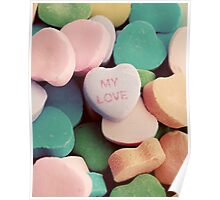 My Love Heart Candy Poster