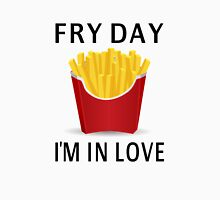 Fry Day I'm In Love Unisex T-Shirt