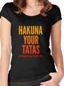 Hakuna Your Tatas Women's Fitted Scoop T-Shirt