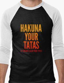 Hakuna Your Tatas Men's Baseball ¾ T-Shirt