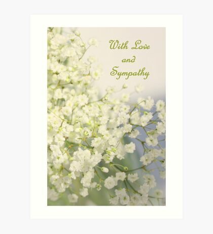 With Love and Sympathy Art Print