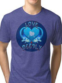 Love Deeply  Tri-blend T-Shirt