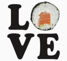 Love Sushi by coolfuntees