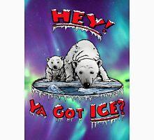 "Mother & Cub Polar Bears: ""Hey! Ya Got ICE?"" Unisex T-Shirt"