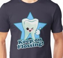 Dentist Dental Hygienist - Keep On Flossing Unisex T-Shirt