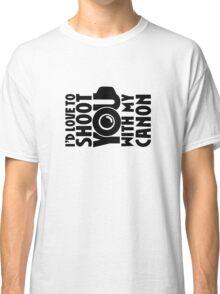 Love To Shoot You Classic T-Shirt