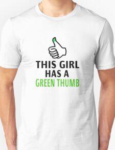 This Girl Has A Green Thumb T-Shirt