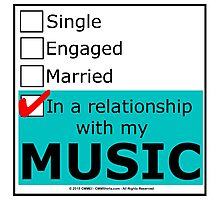 In A Relationship With My Music Photographic Print