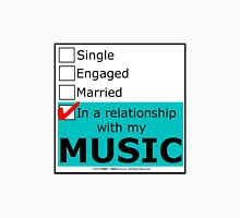 In A Relationship With My Music Unisex T-Shirt