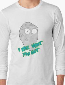 I like what you got - Cromulon - Rick and Morty Long Sleeve T-Shirt