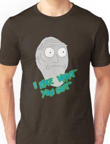 I like what you got - Cromulon - Rick and Morty T-Shirt