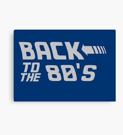 Back To The 80's Canvas Print