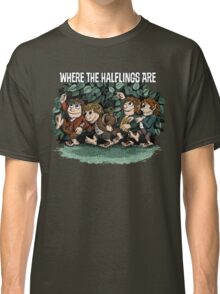 Where the Halflings Are Classic T-Shirt