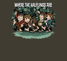 Where the Halflings Are Unisex T-Shirt