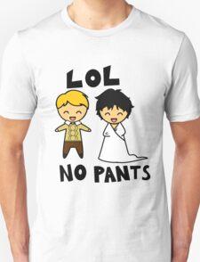 LOL NO PANTS T-Shirt