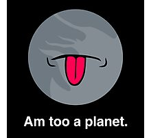 Pluto Disagrees (for Dark Backgrounds) Photographic Print