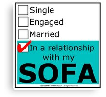In A Relationship With My Sofa Canvas Print