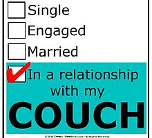In A Relationship With My Couch by cmmei