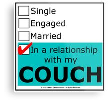In A Relationship With My Couch Metal Print