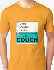 In A Relationship With My Couch T-Shirt