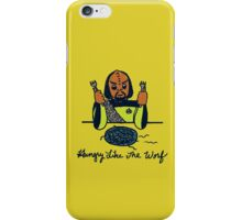 Hungry Like The Worf iPhone Case/Skin