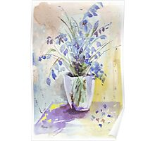 The Bluebell is the sweetest flower Poster