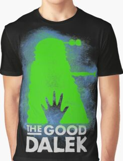 THE GOOD DALEK Graphic T-Shirt